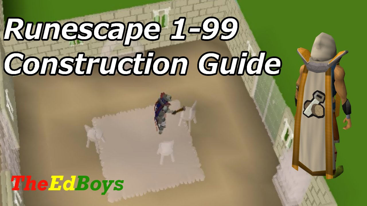 Runescape 3 1 99 construction guide 2015 how to get 99 for Runescape exp table 1 99
