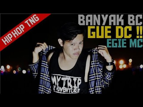 Egie Mc - Banyak BC Gue DC!! [Official Video Lyric]