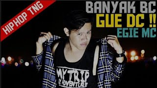 Egie Mc - Banyak BC Gue DC!! [Official Video Lyric]