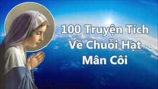 100 Truyện Tích Mân Côi - Full