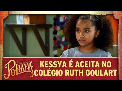 Kessya é Aceita No Colégio Ruth Goulart | As Aventuras De Poliana