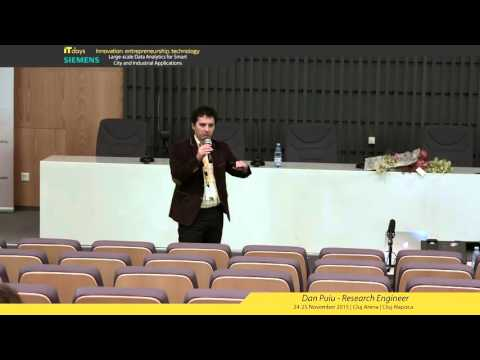 Large-scale Data Analytics for Smart City and Industrial Applications - Dan Puiu (Siemens)