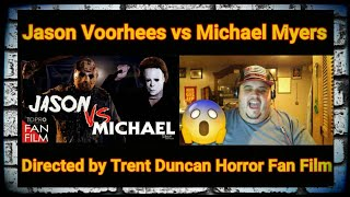 Jason Voorhees vs Michael Myers | Directed by Trent Duncan | Horror Fan Film [REACTION!!!]
