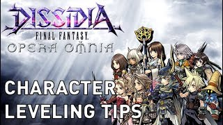 Dissidia Opera Omnia - Character Leveling Tips & Story Missions (Global, March 2018)
