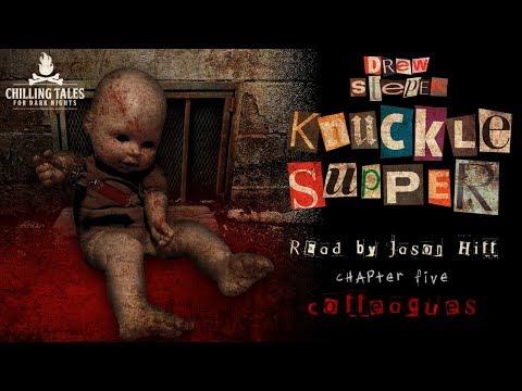 """Knuckle Supper"" by Drew Stepek ― Chapter 5 ― Award Winning Horror Novel (read by Jason Hill)"