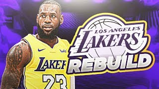 REBUILDING THE LOS ANGELES LAKERS! NBA 2K19 MY LEAGUE!