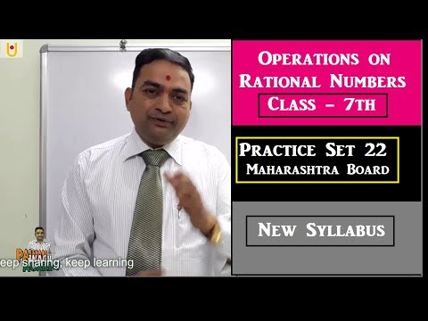 Operations on Rational Numbers Class 7th Maharashtra Board New Syaalbus Part 1