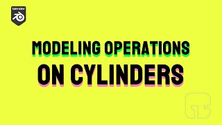 #002 - TOD: Tips On Demand // Modeling Operations on Cylinders