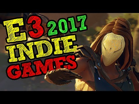 10 Must Play Indie Games from E3 2017