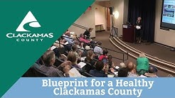 Blueprint for a Healthy Clackamas County Kickoff Event
