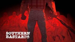 bande-annonce Southern Bastards - T.1 Ici repose un homme