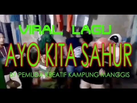 Woww keren.. Para Pemuda Kreatif ini menciptakan lagu AYO KITA SAHUR | RAMADHAN ASYIK..