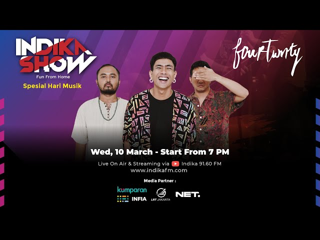 INDIKA SHOW (Fun From Home) with FOURTWNTY - Spesial Hari Musik Nasional