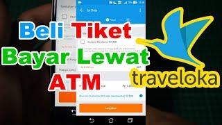 Cara Beli Tiket Pesawat di Traveloka Bayar Lewat ATM, Ternyata MUDAH!