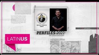 Perfiles 2021: Miguel Torruco Garza