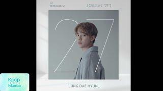 "Jung dae hyun (정대현) - empty (feat. jaehan of spectrum)('the 1st mini album'[chapter2 ""27""])"
