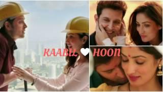 Listen Kaabil Hoon  Song Online Download  Hrithik Roshan & Yami Gautam  Jubin Nautiyal & Palak