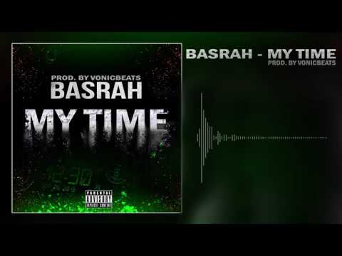 BASRAH - My Time [Prod. By Vonic]