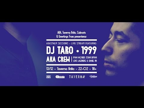 AKA STHLM Sessions live stream feat: DJ TARO • Taverna Brillo 13/12 2013