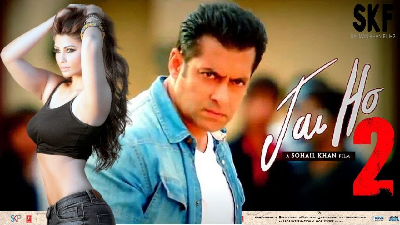 Download Jai ho 2 Full movie HD facts   Salman Khan,Tabu, Daisy Shah, Sohail Khan  A Blockbuster Action Movie