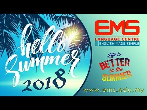 SUMMER CAMP 2018 Malaysia - EMS LANGUAGE CENTRE