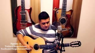 Lo Mejor Que Hay En Mi Vida - Andres Cepeda - Sergio Serrano (cover)