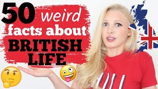 50 Weird Confusing Facts About British Life Culture