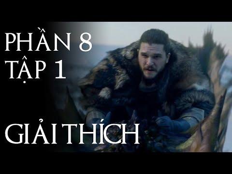 Game of Thrones - Giải thích PHẦN 8 TẬP 1