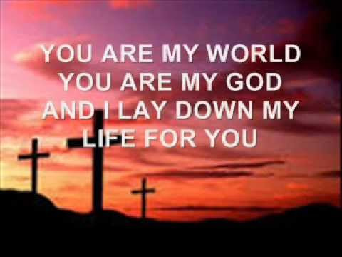 You Are My World by Hillsong (with lyrics)