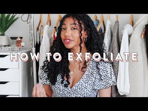 How To Exfoliate Your Skin | SKINCARE 101