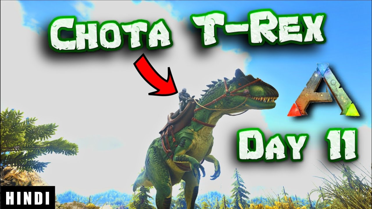 Download I FOUND A CHOTA T-REX !   ARK Survival Evolved DAY 11 In HINDI    IamBolt Gaming