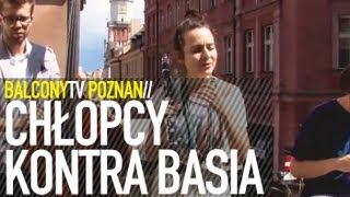 CHŁOPCY KONTRA BASIA - JERZY (BalconyTV)