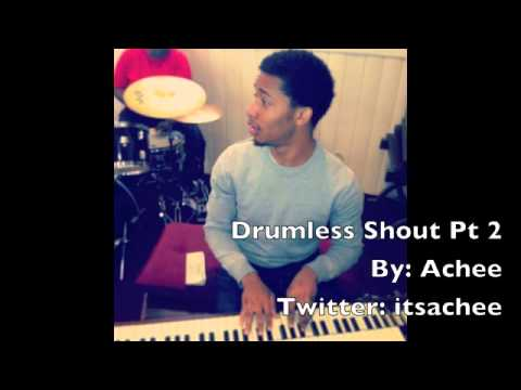 Drumless Praise Break/Shout track Pt.2 - Achee Hawkins
