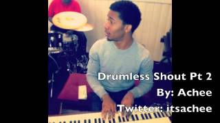 Drumless Praise Break/Shout track Pt.2 - Achee Hawkins