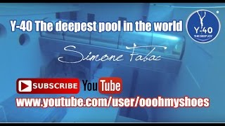 Freediving Y-40  The deepest pool in the world
