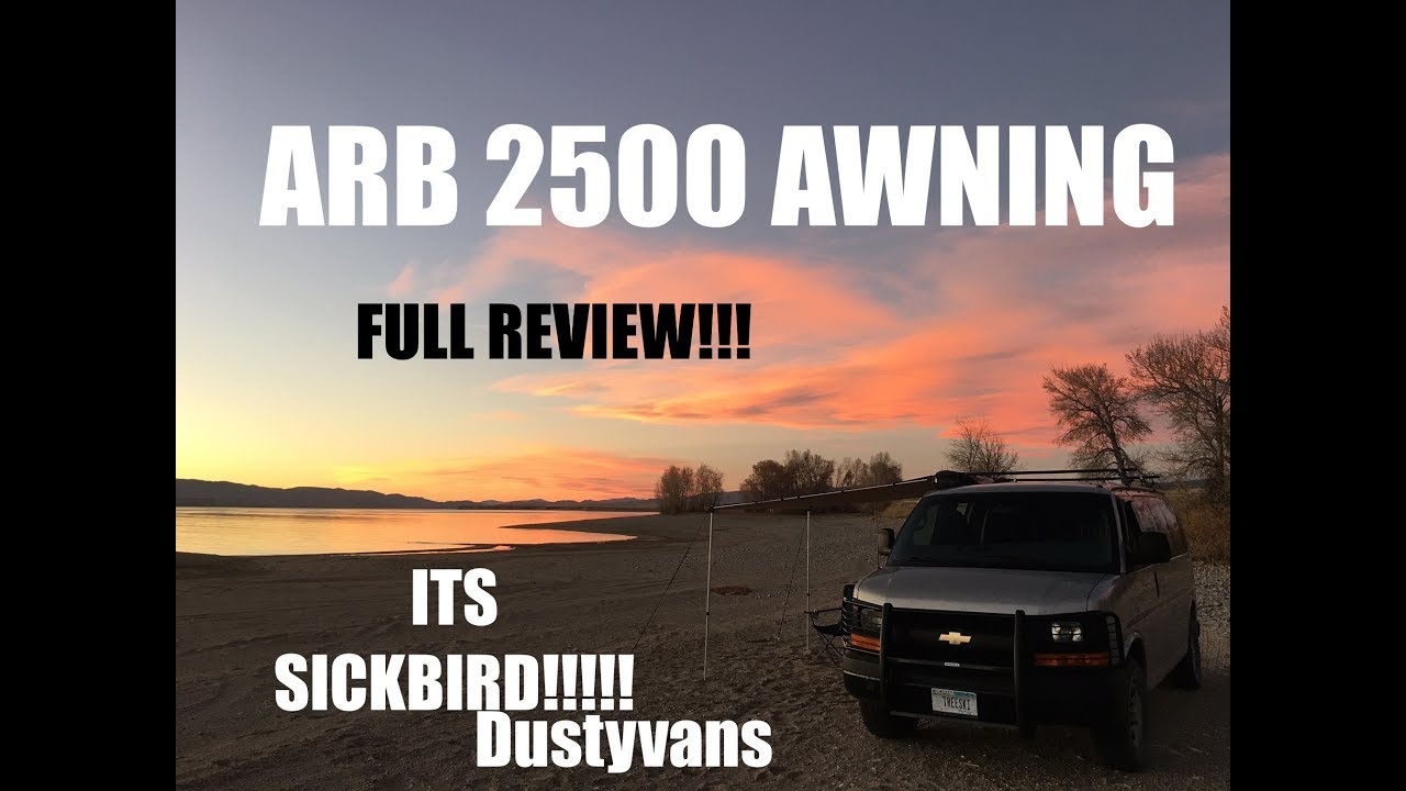 ARB AWNING 2500 !! FULL REVIEW AND BREAKDOWN! DUSTYVANS ...