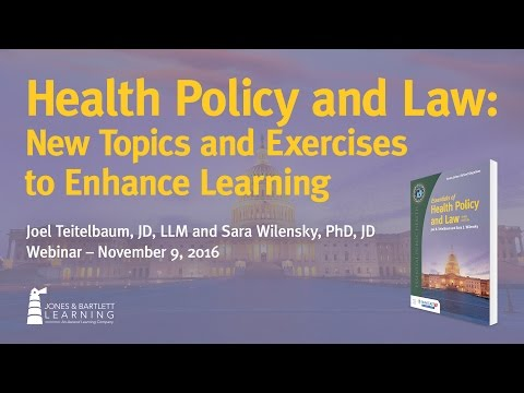 Health Policy and Law: New Topics and Exercises to Enhance Learning