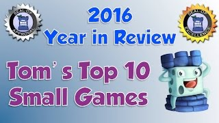 Tom's Top 10 Small Games from 2016