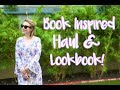 Book Inspired Haul and LookBook!