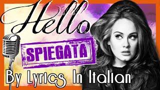 HELLO - TRADUZIONE SPIEGATA! ADELE parla di se stessa, non di un ex! | Lyrics In Italian