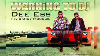 Warning To DJ | Dee Ess Ft. Sandy Moudgil | Urban Records | Latest Haryanvi Song 2016