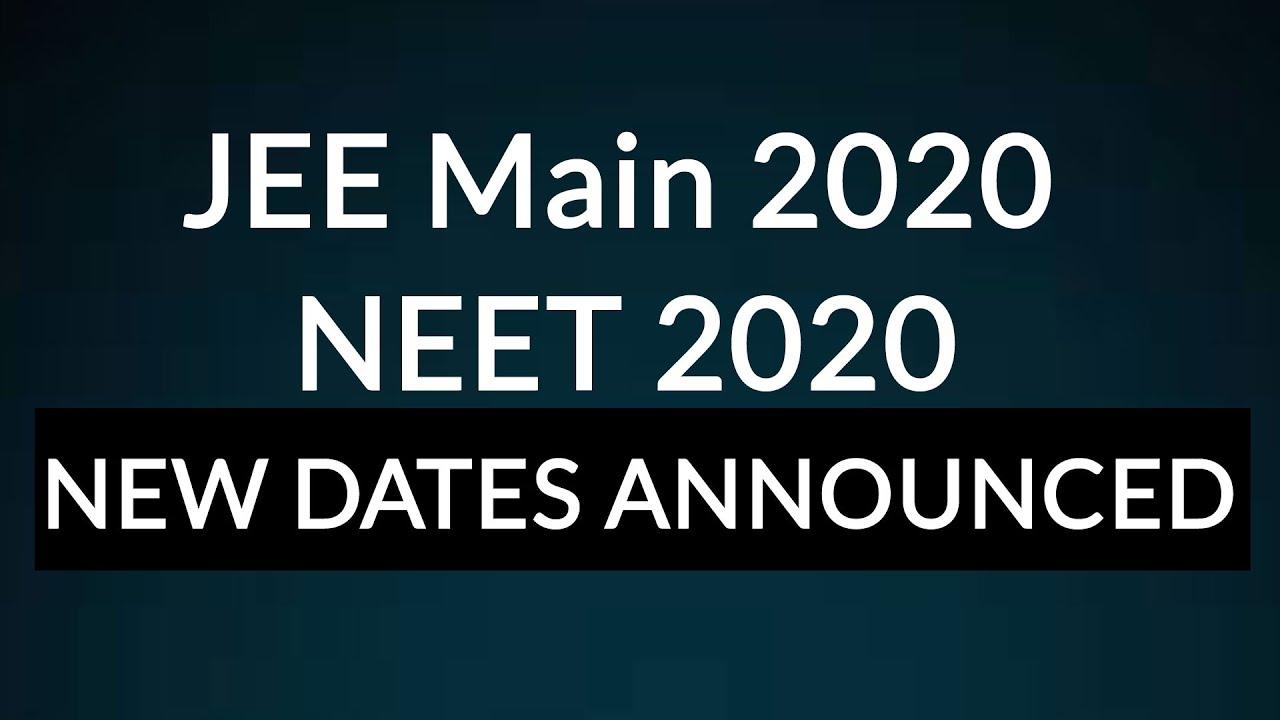 JEE, NEET 2020 examinations postponed: सितंबर तक परीक्षाएं हुई स्थगित
