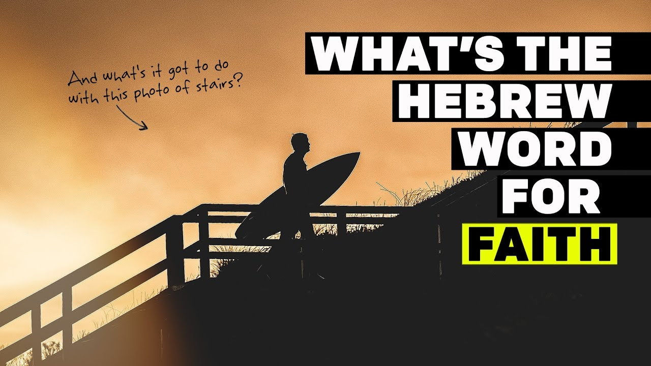 What Is The Hebrew Word For FAITH In The Bible?