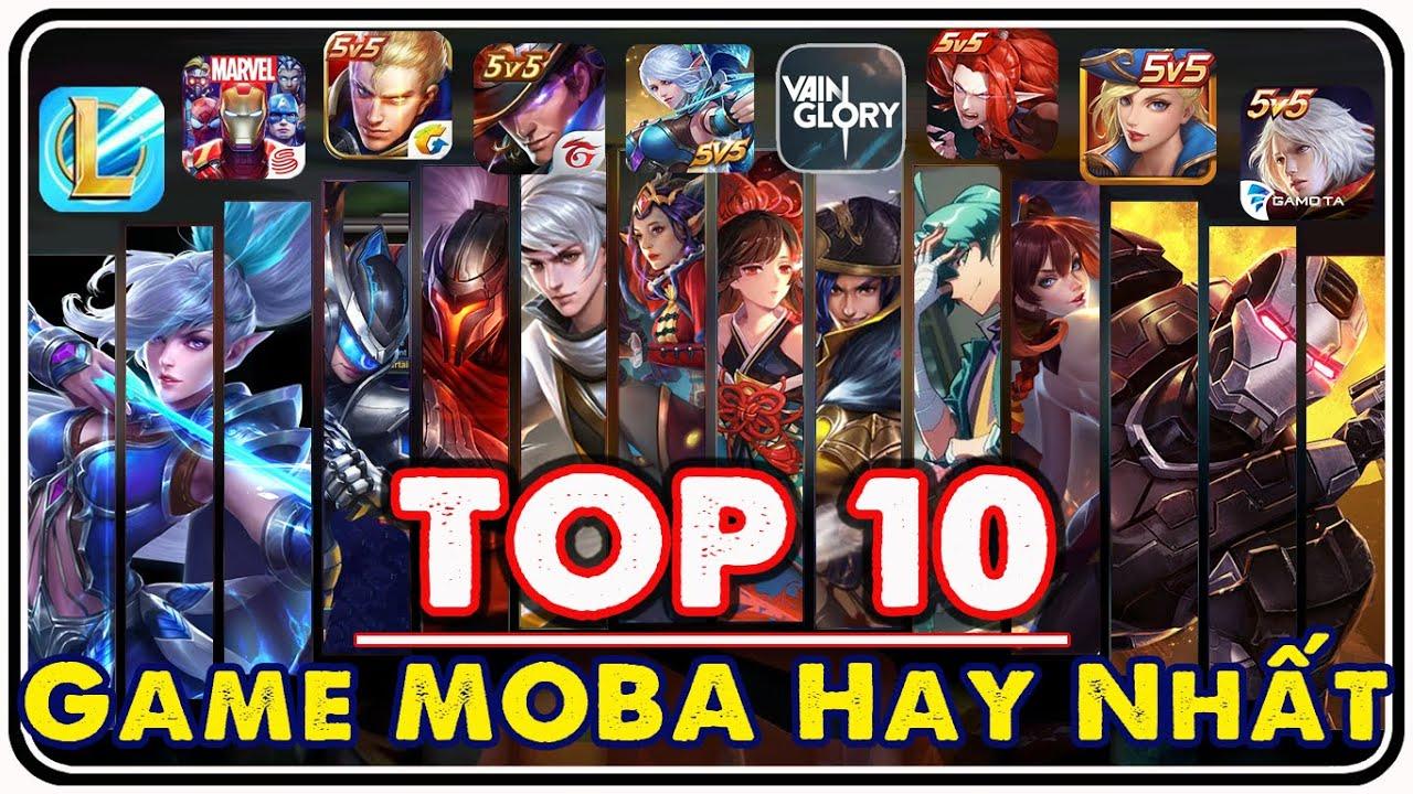 TOP 10 Game Mobile MOBA Hấp Dẫn Hàng Đầu Thế Giới - Moon Su