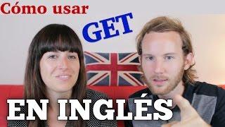 Cómo usar GET en inglés