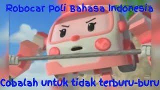 Video Robocar Poli bahasa Indonesia # cobalah untuk tidak terburu-buru # download MP3, 3GP, MP4, WEBM, AVI, FLV September 2018