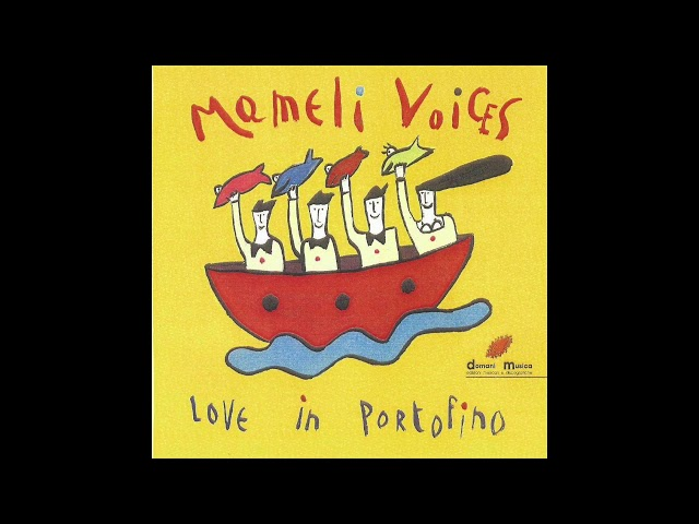 LOVE IN PORTOFINO - MAMELI VOICES