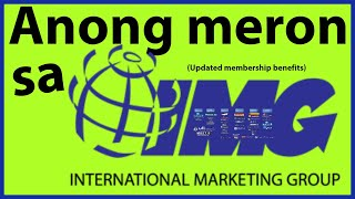 Anong meron sa IMG  (Updated Membership Benefits)