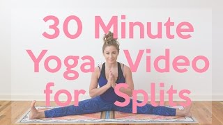 30 Minute Yoga Video for Straddle Splits