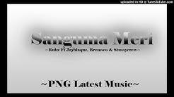 Sanguma Meri –  [PNG MUSIC 2017]